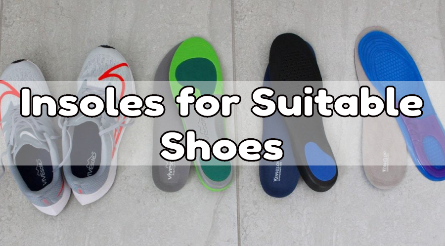 Insole For Suitable Shoe