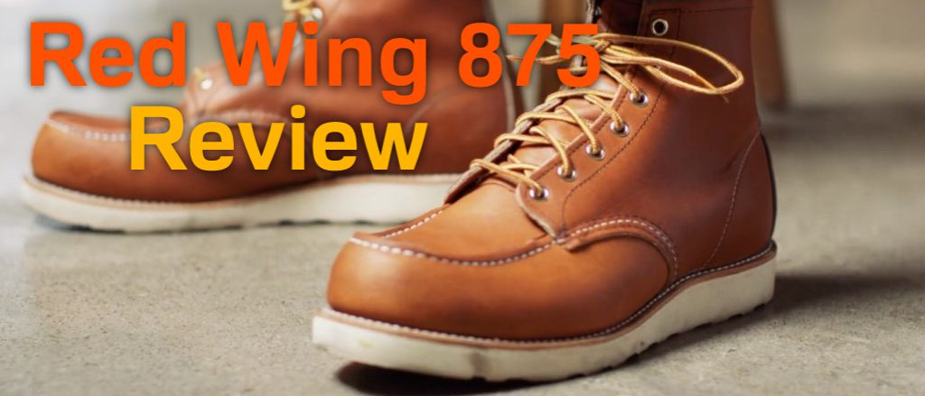 Red Wing 875 Review