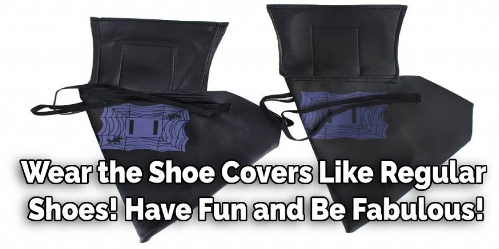 Wear the Shoe Covers Like Regular  Shoes! Have Fun and Be Fabulous!
