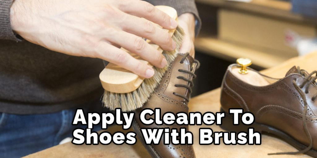 Apply Cleaner to Shoes with Brush