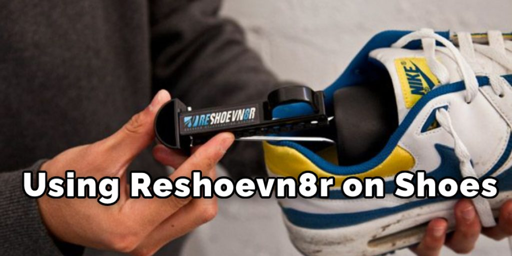 Using Reshoevn8r on Shoes