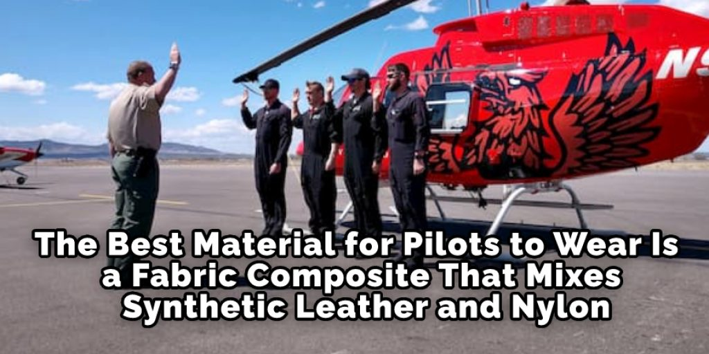 The Best Material for Pilots to Wear Is a Fabric Composite That Mixes Synthetic Leather and Nylon